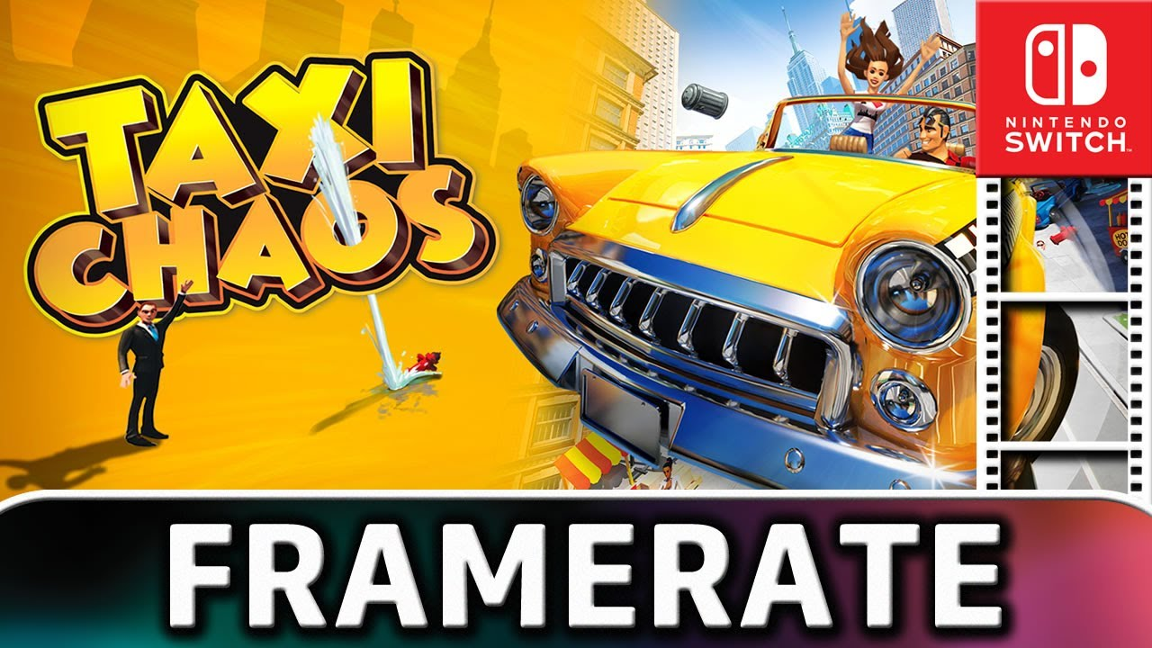 Taxi Chaos | Nintendo Switch Frame Rate Test