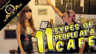 Video 11 Types Of People At A Cafe MP3, 3GP, MP4, WEBM, AVI, FLV Desember 2018