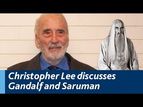 saruman - Sir Christopher Lee, at University College Dublin (2011), discusses Gandalf and Saruman in J.R.R. Tolkein's Lord of the Rings http://www.ucd.ie/news/2011/11N...