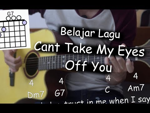 Belajar Gitar (Cant Take My Eyes Off You - Frankie Valli)