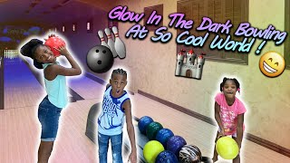 GLOW IN THE DARK BOWLING NIGHT AT SO COOL WORLD!