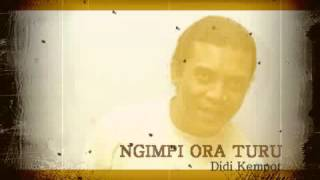 Video Didi Kempot NGIMPI ORA TURU MP3, 3GP, MP4, WEBM, AVI, FLV Juni 2019