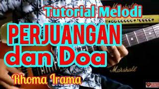 Video Tutorial Melodi PERJUANGAN DAN DOA Cpt. Rhoma Irama || Tutorial Melodi Dangdut Termudah MP3, 3GP, MP4, WEBM, AVI, FLV Agustus 2018
