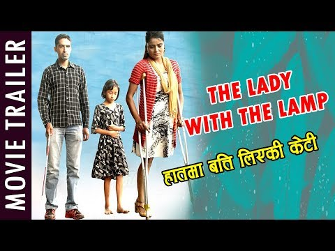 The Lady with the Lamp || Movie Trailer ||Inspired by Florence Nightingale हातमा बत्ती लिएकी केटि