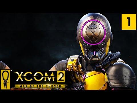 XCOM 2 WAR OF THE CHOSEN Gameplay - Part 1 - NEW Gatecrasher - Let's Play - [Legend Ironman] (видео)