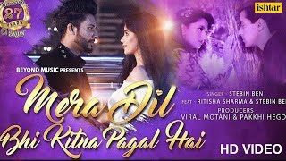 Video Mera Dil Bhi Kitna Pagal Hai | Stebin Ben | Ritisha | 27 Years Of Saajan | Bollywood Romantic Songs download in MP3, 3GP, MP4, WEBM, AVI, FLV January 2017
