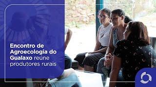 Encontro de Agroecologia do Gualaxo reúne produtores rurais