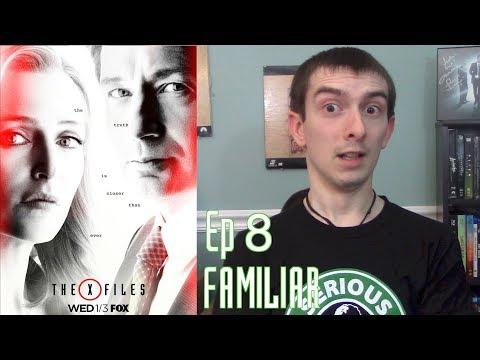 """X-Files Season 11 Ep 8 """"Familiar"""" Review"""