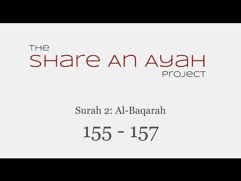 Surah 2: Al-Baqarah 155-157 | Inna Lillahi wa inna ilaihi raji'un | Share-An-Ayah