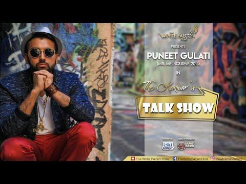 Most Blunt Interview | Puneet Gulati: Mr.Melbourne | The Kanwar's Talk Show | The White Falcon Films