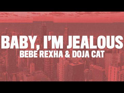 Bebe Rexha - Baby I'm Jealous (Lyrics) ft. Doja Cat