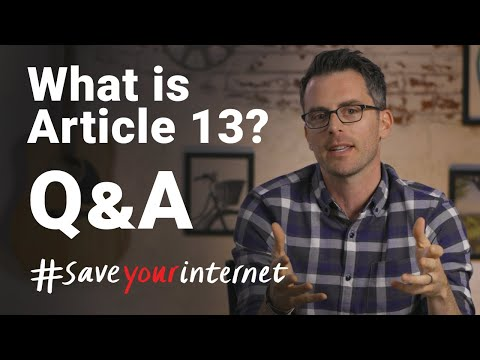 Article 13 - Burning Questions #SaveYourInternet
