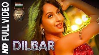 Video DILBAR Full Song | Satyameva Jayate | John Abraham Nora Fatehi | Tanishk B Neha Kakkar Ikka Dhvani MP3, 3GP, MP4, WEBM, AVI, FLV Februari 2019