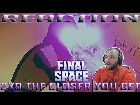 Final Space Season 2 Episode 9   The Closer You Get   REACTION!!