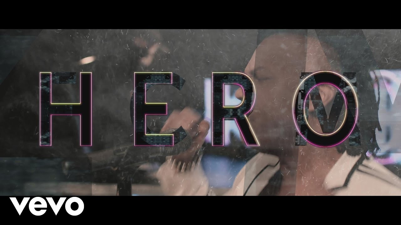 Hero (Official Music Video)