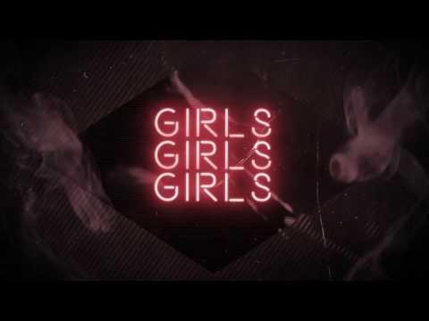Girls Girls Girls (Lyric Video 2017)