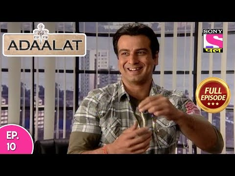 Adaalat - Full Episode  10 - 28th February, 2018