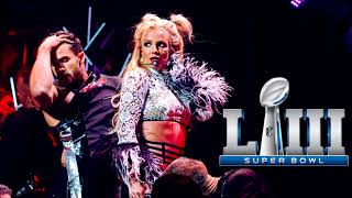 Britney Spears - Pepsi Super Bowl LIII Halftime Show (with Julia Michaels) [Live/Studio Verson]