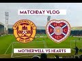 SUBLIME STRIKE!!! | Motherwell VS Hearts | The Hearts Vlog Season 3 Episode 21 | Scottish Cup