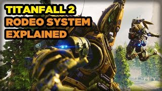 Explaining Titanfall 2's New Rodeo System by GameSpot