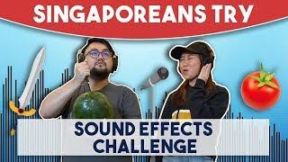 Video Singaporeans Try: Sound Effects Challenge (FOLEY) MP3, 3GP, MP4, WEBM, AVI, FLV Agustus 2018