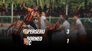 Download Video [Pekan 31] Cuplikan Pertandingan Perseru vs Borneo FC, 17 November 2018 MP3 3GP MP4