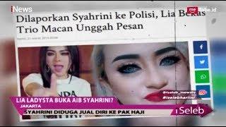 "Video Heboh! Lia Ladysta Bongkar Aib Syahrini dengan ""Pak Haji' - iSeleb 22/03 MP3, 3GP, MP4, WEBM, AVI, FLV Maret 2019"