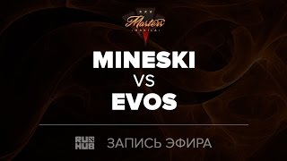 Mineski vs Evos, Manila Masters SEA qual, game 1 [Maelstorm, Inmate]
