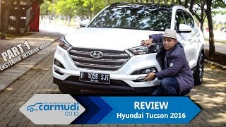 Video REVIEW Hyundai Tucson 2016-2017: Compact, Luas, Tapi.... (PART 1: Eksterior, Interior, Bagasi) MP3, 3GP, MP4, WEBM, AVI, FLV Februari 2018