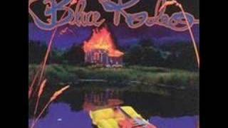 BLUE RODEO (Til I Gain Control Again)