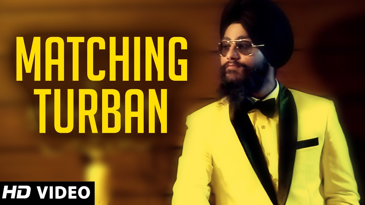 Matching Turban Video Song By Gursim Singh