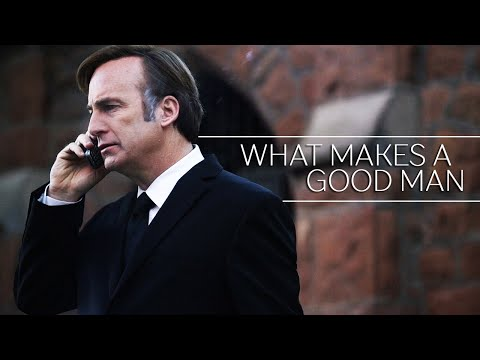 better call saul/bb - what makes a good man? (1080p hd)