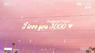 『Lyrics+Vietsub』I Love You 3000 ♪ Stephanie Poetri