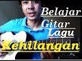 Belajar gitar dangdut lagu kehilangan by rhoma irama