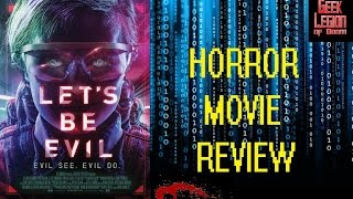 Nonton LET'S BE EVIL ( 2016 Elizabeth Morris ) Sci-Fi Horror Movie Review Film Subtitle Indonesia Streaming Movie Download