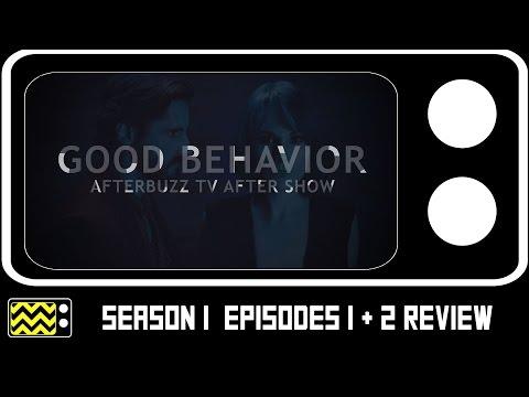 Good Behavior Season 1 Episodes 1 & 2 Review & After Show   AfterBuzz TV