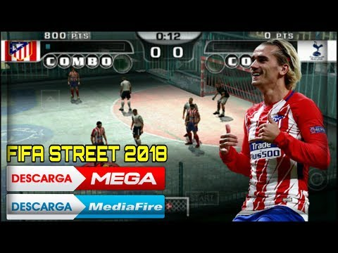 DESCARGA FIFA STREET 2018 PPSSPP/PSP/Android/iOS/PC