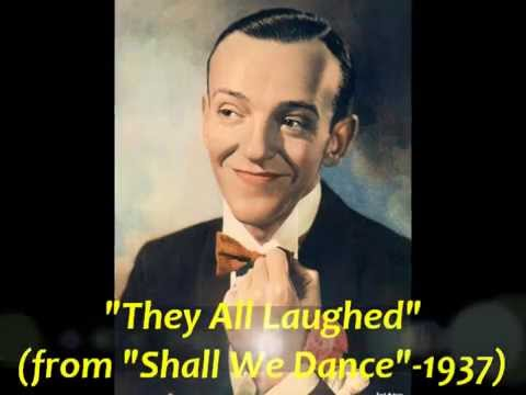 """Fred Astaire Sings """"They All Laughed"""" from """"Shall We Dance"""" (1937)"""