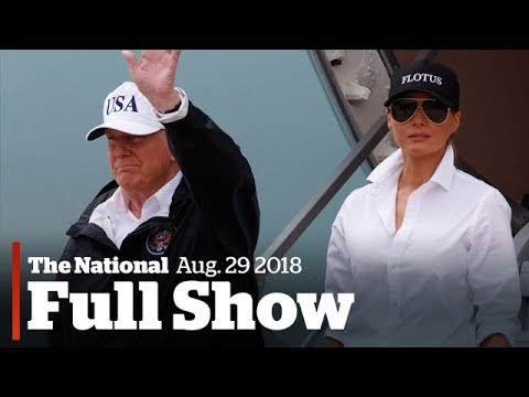 The National for Tuesday August 29th: Trump Visits Texas, War on Fat Ends, Underwater Exploration
