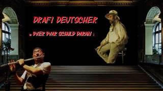 Drafi Deutscher - Wer war Schuld daran