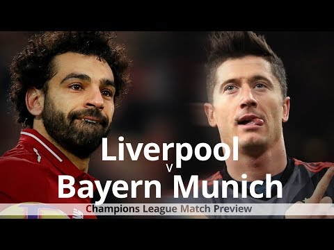 Liverpool V Bayern Munich - Champions League Match Preview