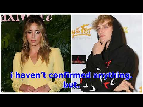 °Chloe Bennet Confirms She's Dating Logan Paul, Defends Him Against a Fan | Entertainment Tonight