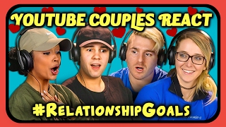 Video YOUTUBE COUPLES REACT TO #RELATIONSHIPGOALS COMPILATION MP3, 3GP, MP4, WEBM, AVI, FLV Januari 2019