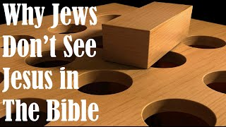 Video WHY JEWS DON'T SEE JESUS IN THE BIBLE (Reply2 one for Israel jewish voice messianic jews for jesus MP3, 3GP, MP4, WEBM, AVI, FLV Juli 2019