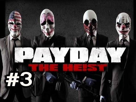 PayDay The Heist Ep.3 w/Nova, Ze, Kootra & SSoH - Blow The Vault Video