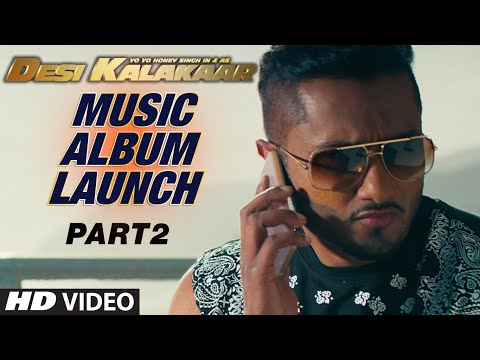 Desi Kalakaar Music Launch - Part - 2 | Yo Yo Honey Singh | Music Album Launch 01 September 2014 03 PM