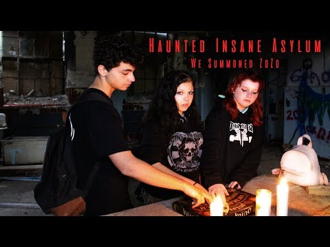 We Summoned ZoZo at Haunted Abandoned Insane Asylum Century Manor