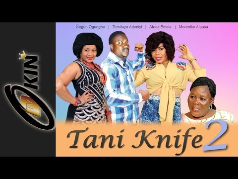 TANI KINFE Part 2 Latest Nollywood Movie 2014