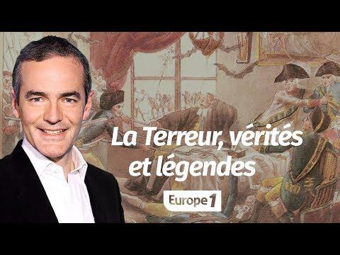 Au cœur de l'histoire: La Terreur, vérités et légendes (Franck Ferrand)