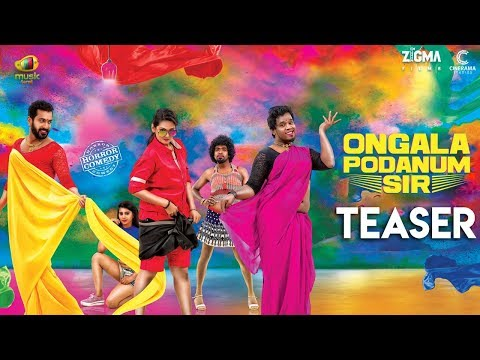 Ongala Podanum Sir Tamil movie Official Teaser / Trailer